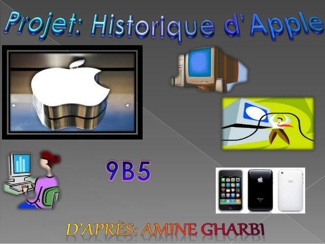 Apple Inc., anciennement Apple Computer Inc., est une entreprise multinationale américaine d'informatique, créée le 1er av...