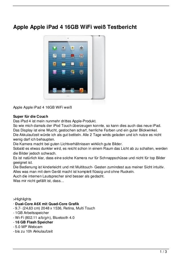 Apple Apple iPad 4 16GB WiFi weiß TestberichtApple Apple iPad 4 16GB WiFi weißSuper für die CouchDas iPad 4 ist mein nunme...