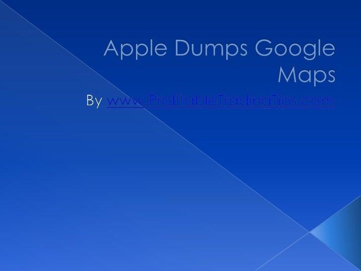 Apple Dumps Google Maps