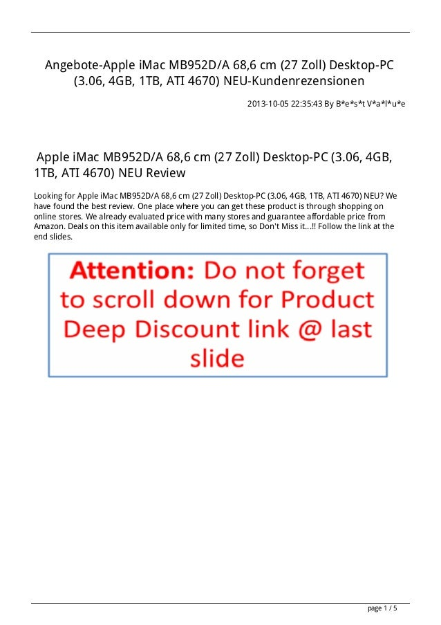 Angebote-Apple iMac MB952D/A 68,6 cm (27 Zoll) Desktop-PC (3.06, 4GB, 1TB, ATI 4670) NEU-Kundenrezensionen 2013-10-05 22:3...