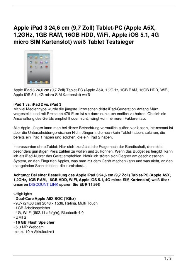 Apple iPad 3 24,6 cm (9,7 Zoll) Tablet-PC (Apple A5X,1,2GHz, 1GB RAM, 16GB HDD, WiFi, Apple iOS 5.1, 4Gmicro SIM Kartenslo...
