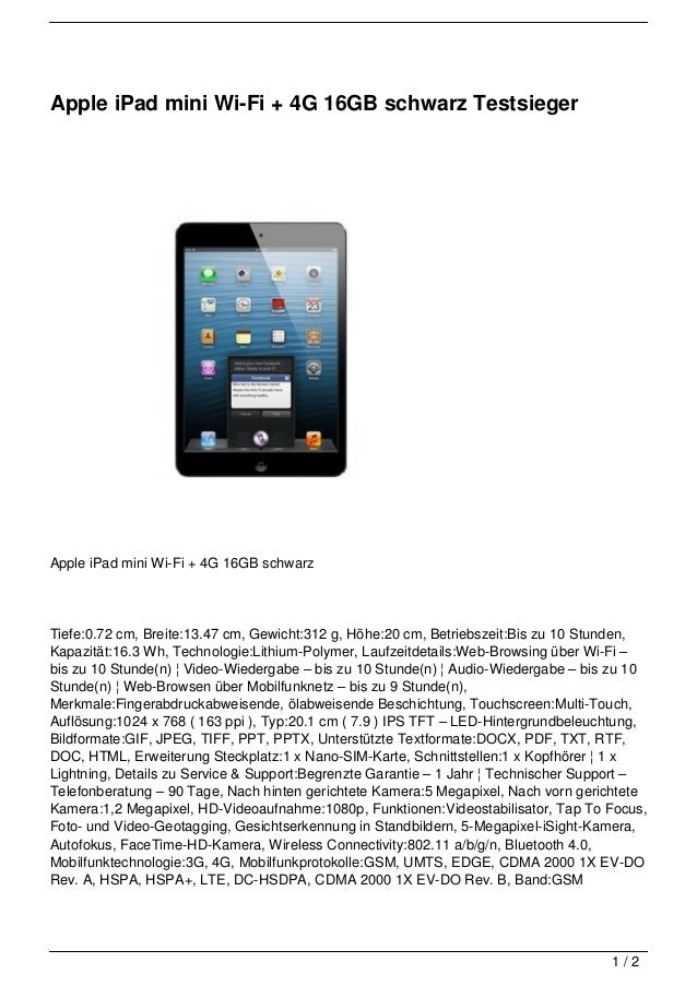 Apple iPad mini Wi-Fi + 4G 16GB schwarz TestsiegerApple iPad mini Wi-Fi + 4G 16GB schwarzTiefe:0.72 cm, Breite:13.47 cm, G...