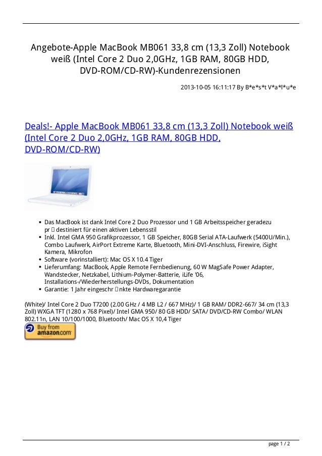 Angebote-Apple MacBook MB061 33,8 cm (13,3 Zoll) Notebook weiß (Intel Core 2 Duo 2,0GHz, 1GB RAM, 80GB HDD, DVD-ROM/CD-RW)...