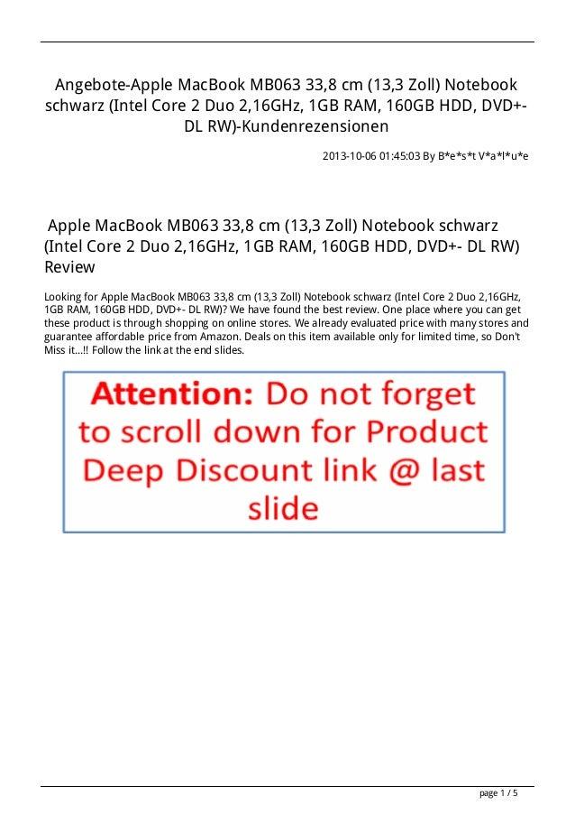 Angebote-Apple MacBook MB063 33,8 cm (13,3 Zoll) Notebook schwarz (Intel Core 2 Duo 2,16GHz, 1GB RAM, 160GB HDD, DVD+- DL ...