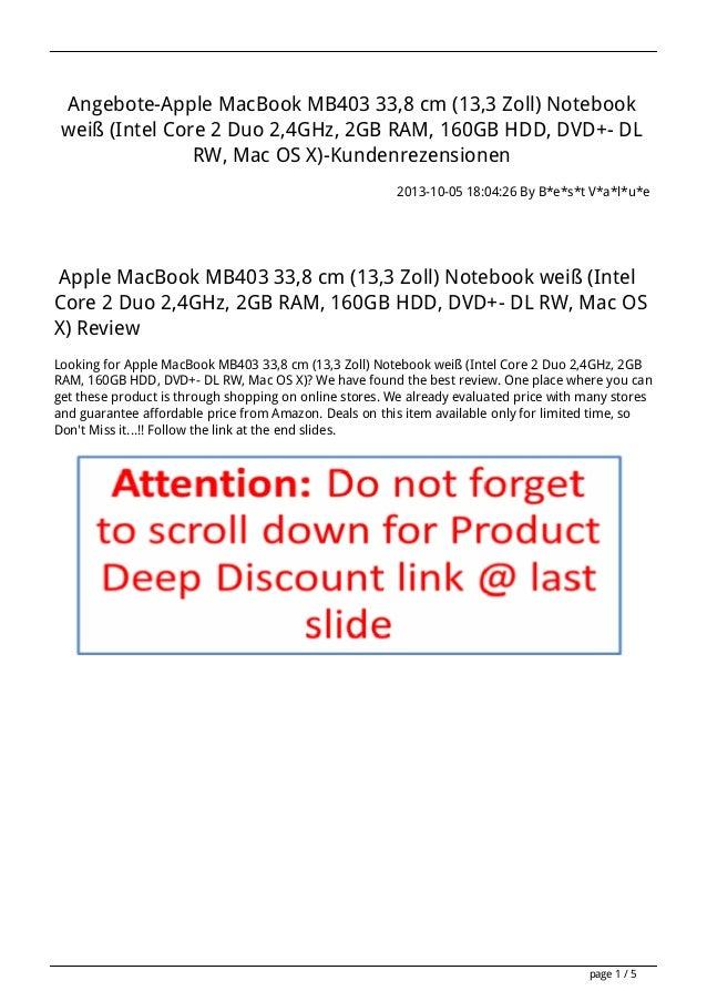 Angebote-Apple MacBook MB403 33,8 cm (13,3 Zoll) Notebook weiß (Intel Core 2 Duo 2,4GHz, 2GB RAM, 160GB HDD, DVD+- DL RW, ...