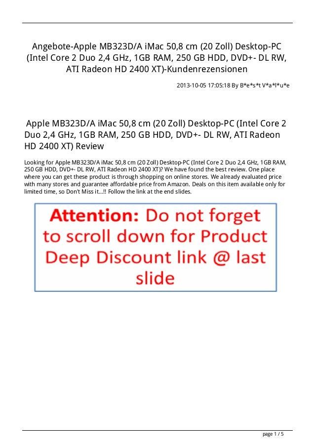 Angebote-Apple MB323D/A iMac 50,8 cm (20 Zoll) Desktop-PC (Intel Core 2 Duo 2,4 GHz, 1GB RAM, 250 GB HDD, DVD+- DL RW, ATI...