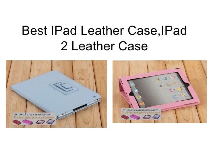 Best IPad Leather Case,IPad 2 Leather Case