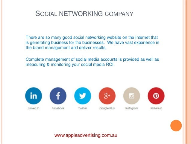 SOCIAL NETWORKING COMPANY  There are so many good social networking website on the internet that  is generating business f...