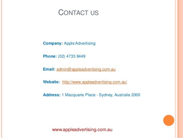 CONTACT US  Company: Apple Advertising  Phone: (02) 4733 8449  Email: admin@appleadvertising.com.au  Website: http://www.a...