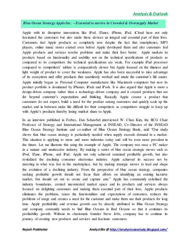 Analysis& Outlook Rajesh Prabhakar AnalystBio @ http://analysiscasestudy.blogspot.com/ Apple with its disruptive innovatio...