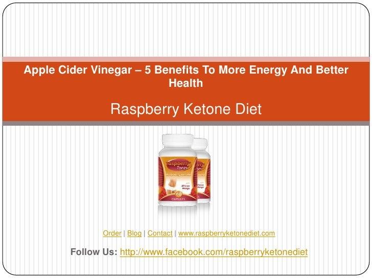 Apple Cider Vinegar – 5 Benefits To More Energy And Better                          Health                 Raspberry Keton...