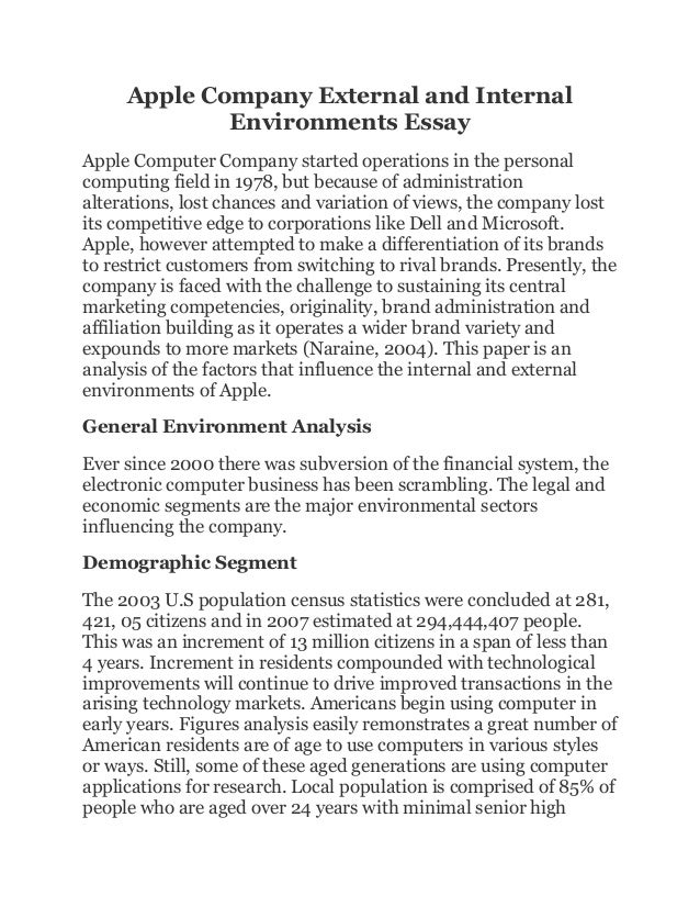 apple company external and internal environments essay apple company external and internal environments essay apple computer company started operations in the personal computing