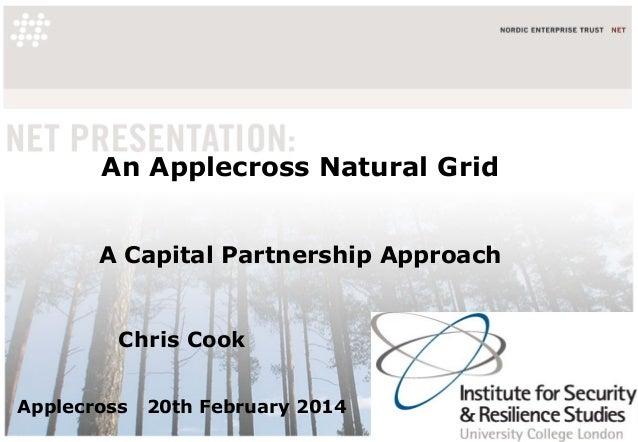 An Applecross Natural Grid A Capital Partnership Approach  Chris Cook Applecross  20th February 2014