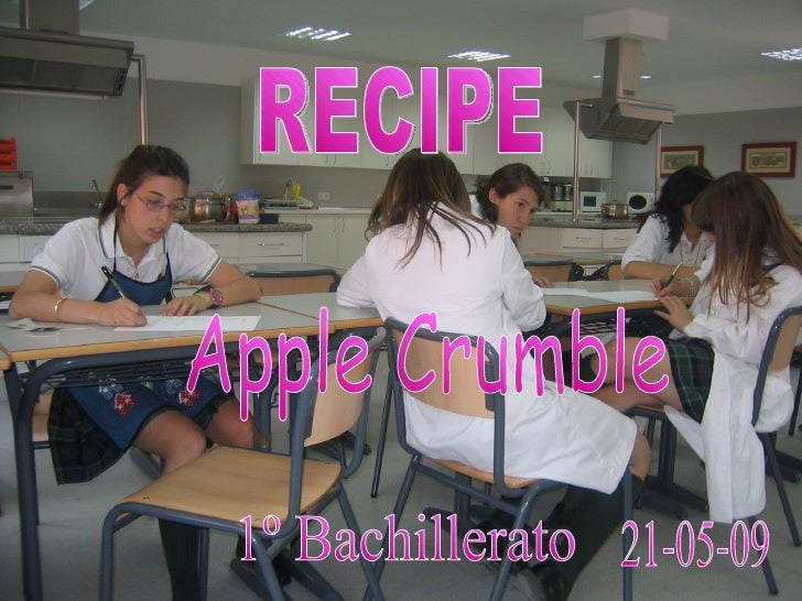 RECIPE Apple Crumble 21-05-09 1º Bachillerato
