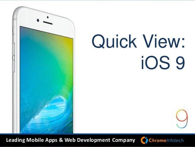 Leading Mobile Apps & Web Development Company Quick View: iOS 9