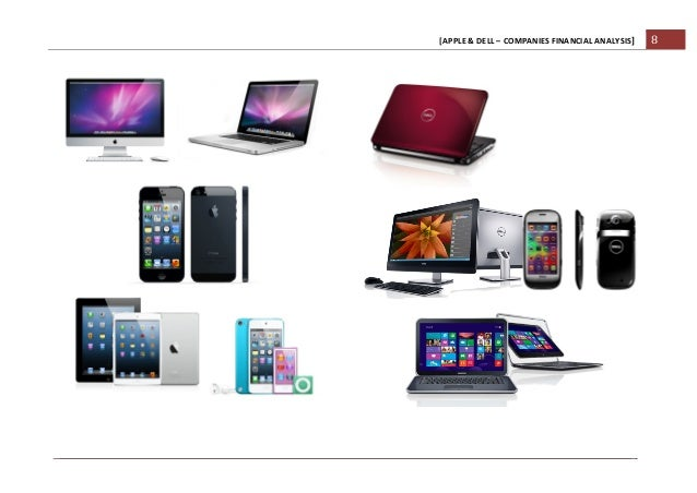 apple dell analysis Apple &amp dell financial analysis project introduction dell and apple are american companies that participate in the industry of electronic computers, according to the sic 3571 this industry is oriented to the manufacture of diverse kind of data processing systems.