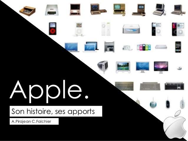 Apple.Son histoire, ses apportsA.Pirajean C.Falchier