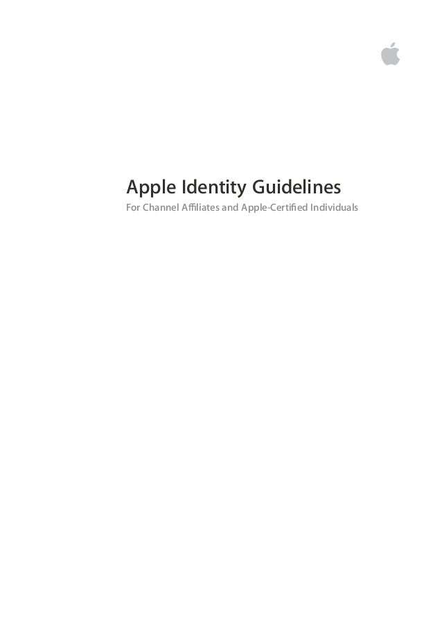 Apple Identity GuidelinesFor Channel A∑liates and Apple-Certified Individuals