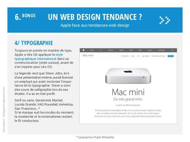 4/ Typographie Toujours en pointe en matière de typo, Apple a très tôt appliqué le style typographique international dans ...