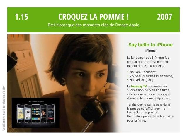 Say hello to iPhone iPhone Le lancement de l'iPhone fut, pour la pomme, l'événement majeur de ces 10 années : • Nouveau co...