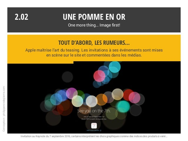 Une pomme en or One more thing… Image first! Conception:philipperondepierre.com 2.02 Tout d'abord, les rumeurs… Apple maît...