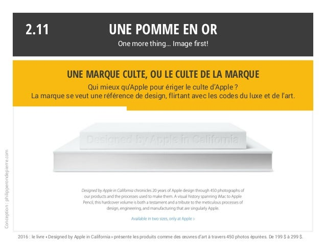 Une pomme en or One more thing… Image first! Conception:philipperondepierre.com 2016 : le livre «Designed by Apple in Cal...