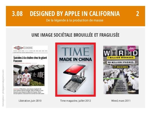 Conception:philipperondepierre.com 3.08 Une image sociétale brouillée et fragilisée 2 Time magazine, juillet 2012 Wired, m...