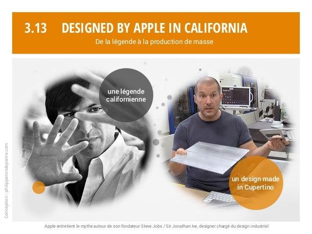 Apple entretient le mythe autour de son fondateur Steve Jobs / Sir Jonathan Ive, designer chargé du design industriel Conc...