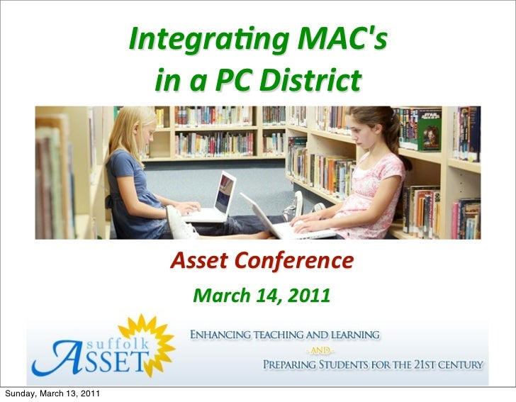 Integra(ng	  MACs                           in	  a	  PC	  District                             Asset	  Conference         ...