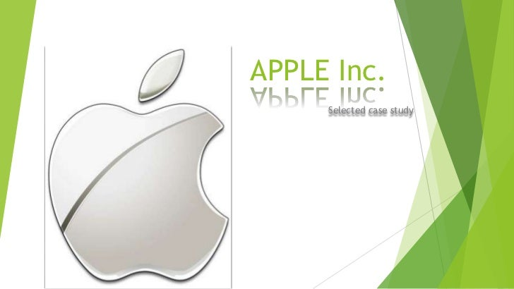 APPLE Inc.     Selected case study