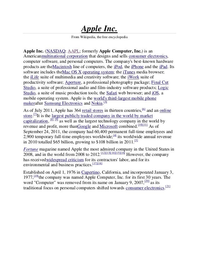 Apple Inc.                           From Wikipedia, the free encyclopediaApple Inc. (NASDAQ: AAPL; formerly Apple Compute...