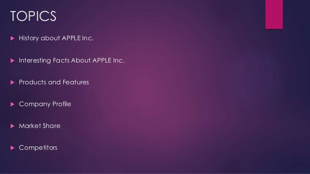 apple inc company profile Nearly one year after its seven-for-one stock split, apple (nasdaq:aapl)  continues its phenomenal run during the last year, the company is.