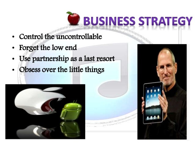 business strategies of apple Strategy formulation step 4 completes the general business strategy by developing the business model inherent in the strategic plan here, the challenge is to build a quantitative model, implied by the approach, that is realistic and credible.
