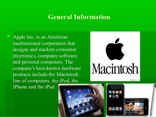 an introduction to the history of apple computer inc Brief introduction to apple in apple inc is an american high-tech multinational corporation engaged in researching, designing and producing electronic technology products (wikipedia, 2013) in 2007, the company changed the name from apple computer inc to apple inc headquartered in cupertino.