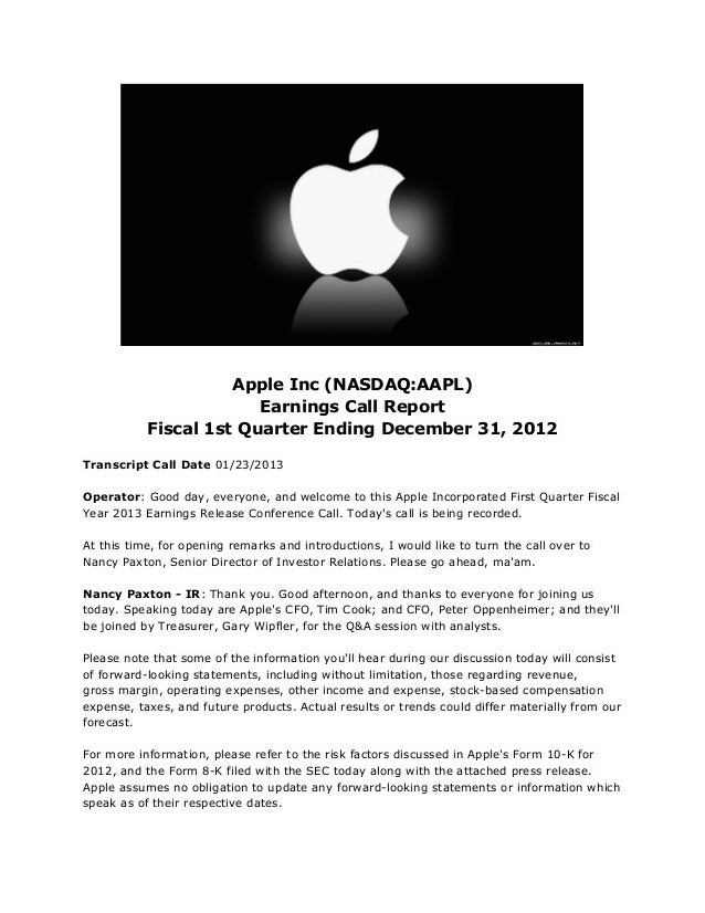 Apple Inc (NASDAQ:AAPL)                        Earnings Call Report           Fiscal 1st Quarter Ending December 31, 2012T...