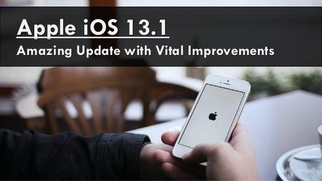 Apple iOS 13.1 Amazing Update with Vital Improvements