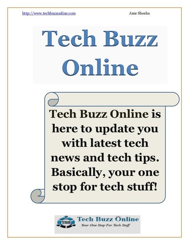 http://www.techbuzzonline.com   Jane Sheeba          Tech Buzz           Online              Tech Buzz Online is          ...