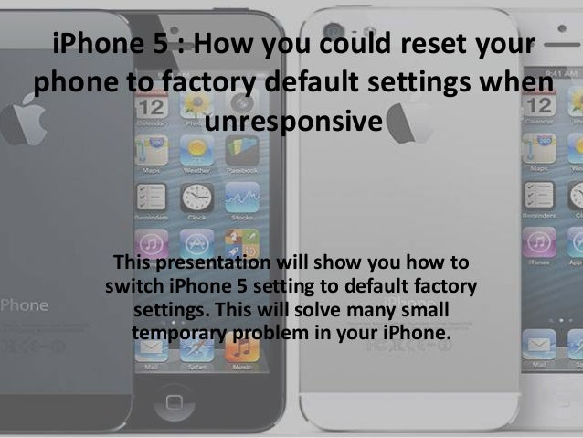 reset to factory settings iphone apple iphone 5 reset to factory default settings when 17971