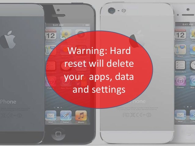 Apple iPhone 5: Reset to factory default settings when unresponsive o…