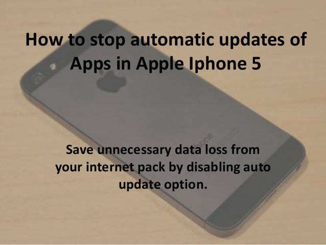 How to stop automatic updates of Apps in Apple Iphone 5 Save unnecessary data loss from your internet pack by disabling au...