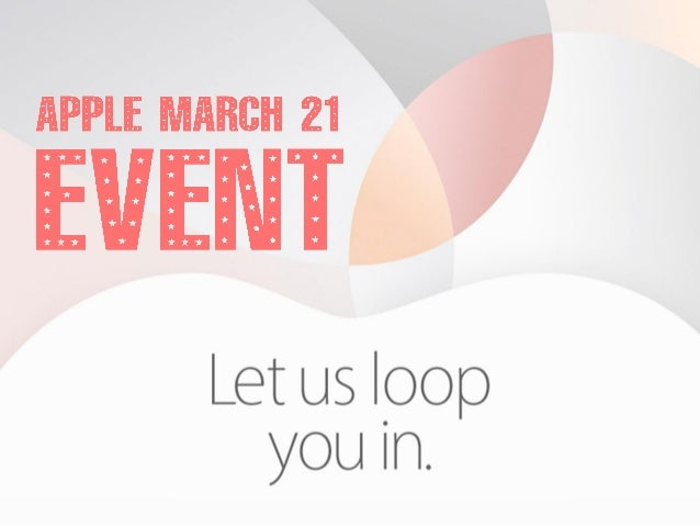 Top Rumors About Apple March 21 Big Event Slide 1