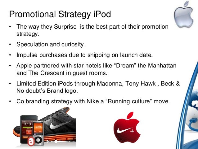 apple promotional mix strategy Get an answer for 'how does apple use marketing mix' and find homework help for other business questions at enotes.