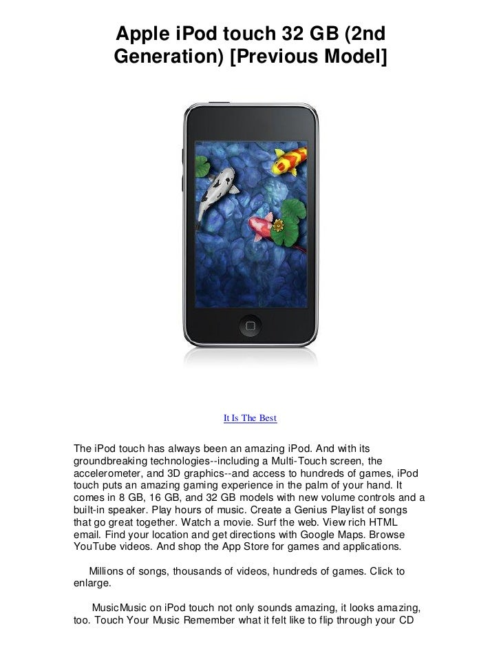 Apple iPod touch 32 GB (2nd         Generation) [Previous Model]                                    It Is The Best   The i...