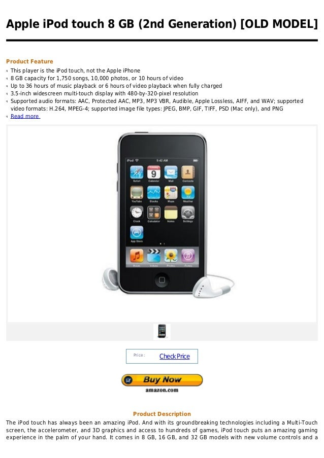 Apple iPod touch 8 GB (2nd Generation) [OLD MODEL]Product Featureq   This player is the iPod touch, not the Apple iPhoneq ...