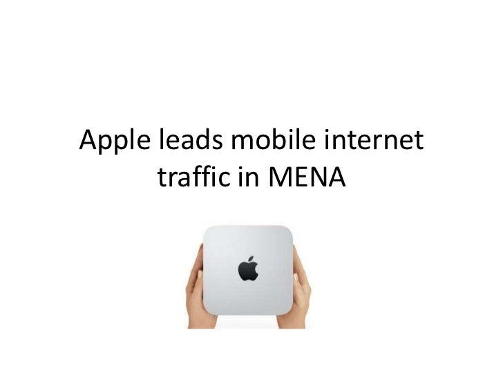 Apple leads mobile internet      traffic in MENA