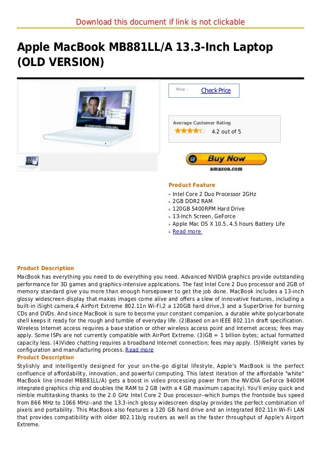 Download this document if link is not clickableApple MacBook MB881LL/A 13.3-Inch Laptop(OLD VERSION)                      ...