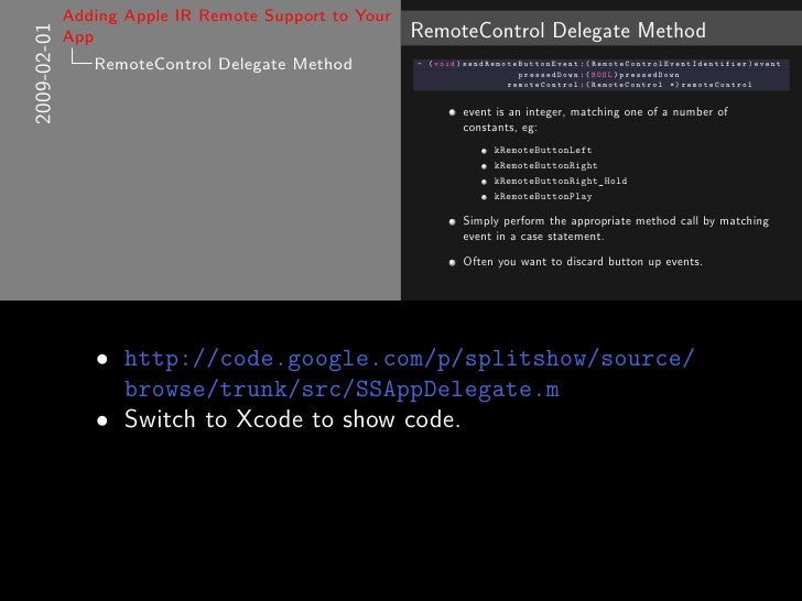Adding Apple IR Remote Support to Your                                                       RemoteControl Delegate Method...