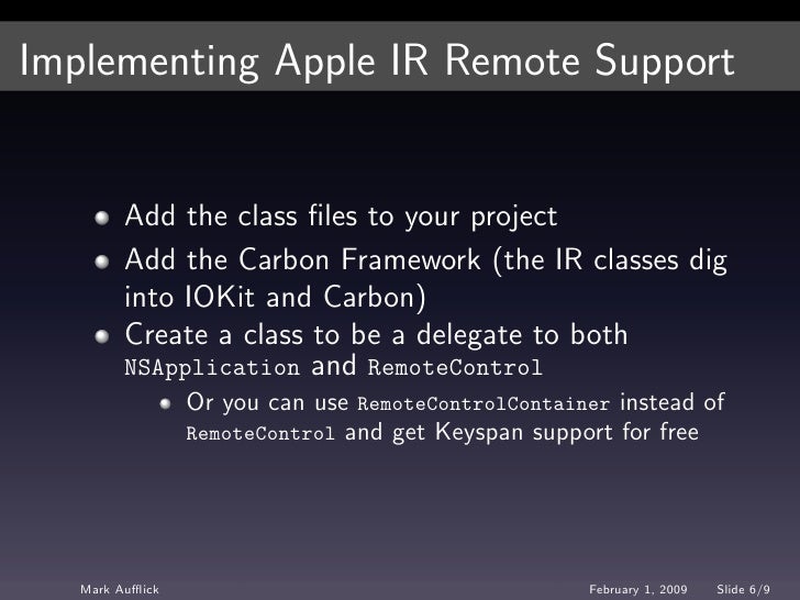 Implementing Apple IR Remote Support            Add the class files to your project          Add the Carbon Framework (the ...