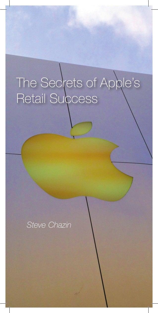 Steve ChazinThe Secrets of Apple'sRetail Success
