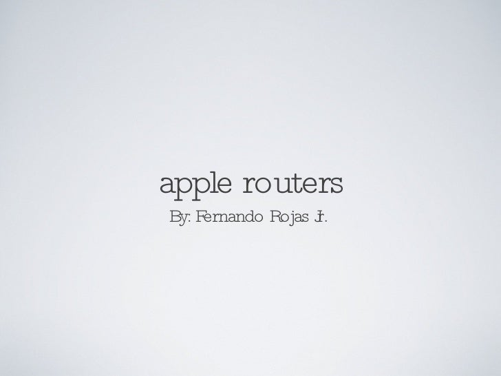 Apple Router.Ppt